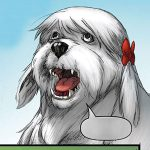 Ms. Lion, a small, white female dog in Stan Lee's Pet Avengers
