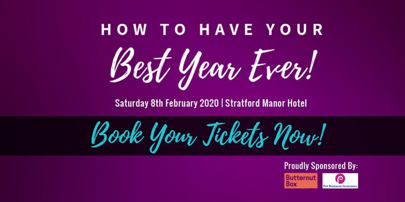Pet Business Conference 2020: 'How to Have Your Best Year EVER!'
